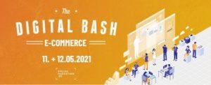 The Digital Bash – E-Commerce: 2 Tage voller Tipps, Trends, Fakten und Best Practices