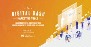 The Digital Bash – Marketing Tools: Best Practices der Branchen-Leader