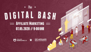 Erfolgreich trotz Coronakrise: The Digital Bash – Affiliate Marketing
