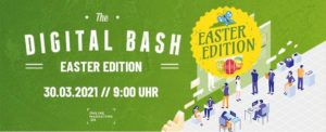 Marketing Boost zu Ostern: The Digital Bash – Easter Edition