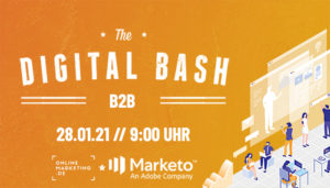 The Digital Bash – B2B powered by Marketo: Optimiere deine B2B-Strategie mithilfe von echten Branchen-Insidern
