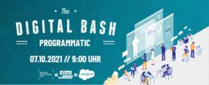 Dein Blick in die Zukunft: Digital Bash – Programmatic präsentiert von Salesforce