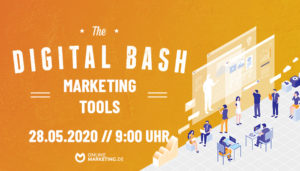 The Digital Bash – Marketing Tools: Best Practices der Branchen-Leader